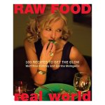 Raw Food Real World