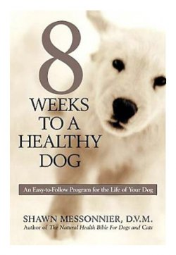 8 Weeks to a Healthy Dog