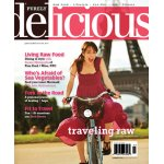 Summer 2009 � Purely Delicious Magazine (Raw Food)