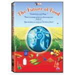 The Future of Food, by Deborah Koons Garcia, DVD (2 disc special edition)